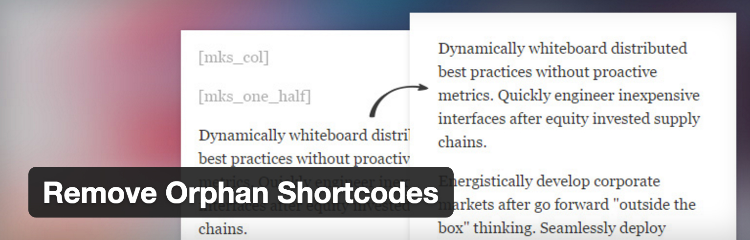 WP Plugin Remove Orphan Shortcodes